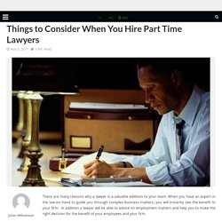 Things to Consider When You Hire Part Time Lawyers – Take Money Instant