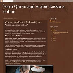 learn Quran and Arabic Lessons online: Why you should consider learning the Arabic language online?