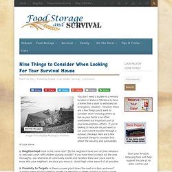 Nine Things to Consider When Looking For Your Survival House