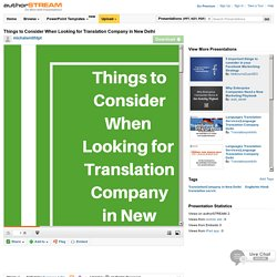 Things to Consider when Looking for Translation Company in New Del..