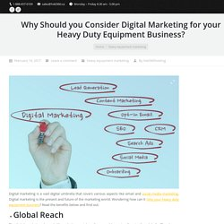 Benefits Of Digital Marketing For Heavy Duty Equipment Business