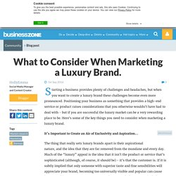 What to Consider When Marketing a Luxury Brand.