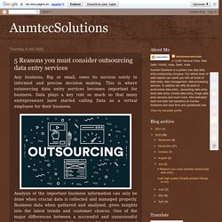 5 Reasons you must consider outsourcing data entry services
