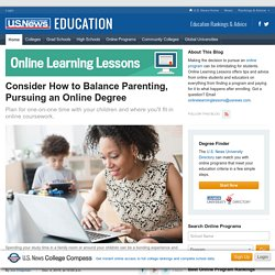 Consider How to Balance Parenting, Pursuing an Online Degree