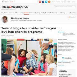 Seven things to consider before you buy into phonics programs