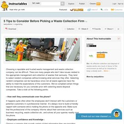 5 Tips to Consider Before Picking a Waste Collection Firm