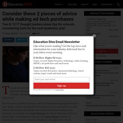 Consider these 2 pieces of advice while making ed tech purchases