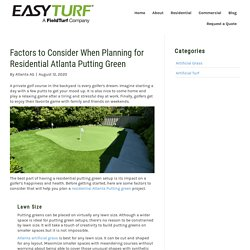 Factors to Consider When Planning for Residential Atlanta Putting Green