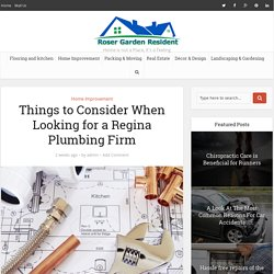 Things to Consider When Looking for a Regina Plumbing Firm