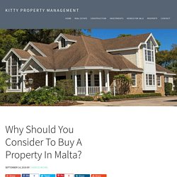 Why Should You Consider To Buy A Property In Malta?