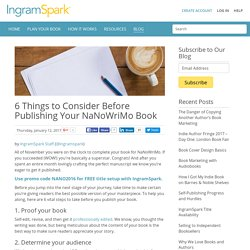 6 Things to Consider Before Publishing Your NaNoWriMo Book