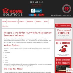 Things to Consider for Your Window Replacement Services in Kirkwood