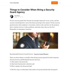 Things to Consider When Hiring a Security Guard Agency - Tima's Newsletter
