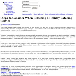 Steps to Consider When Selecting a Holiday Catering Service by Melissa Benoist