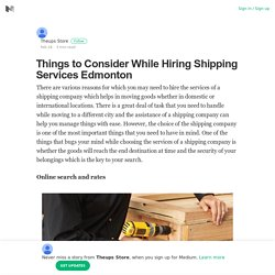 Things to Consider While Hiring Shipping Services Edmonton