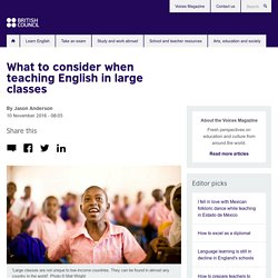 What to consider when teaching English in large classes