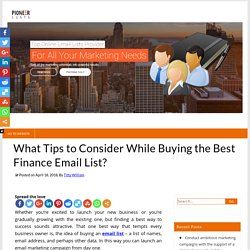 What Tips to Consider While Buying the Best Finance Email List? – Pioneer Lists's Blogs