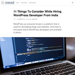 11 Things To Consider While Hiring WordPress Developer From India