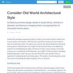 Consider Old World Architectural Style