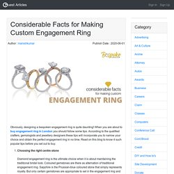 Considerable Facts for Making Custom Engagement Ring