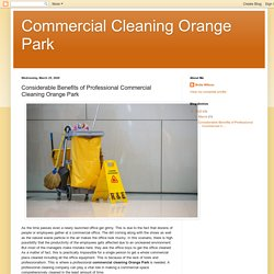 Considerable Benefits of Professional Commercial Cleaning Orange Park