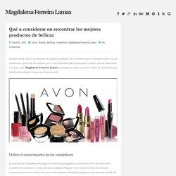 Qué a considerar en encontrar los mejores productos de belleza