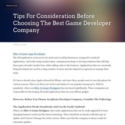Tips For Consideration Before Choosing The Best Game Developer Company