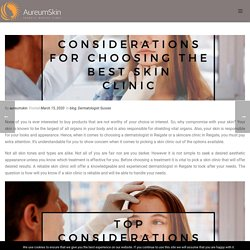 Top Considerations For Choosing The Best Skin Clinic