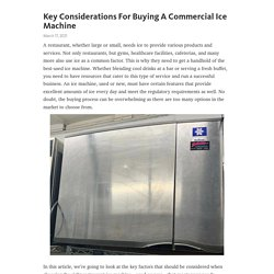 Key Considerations For Buying A Commercial Ice Machine
