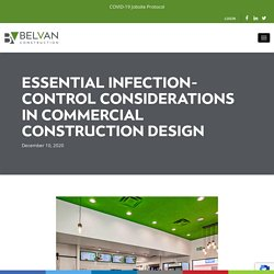 Essential Infection-Control Considerations In Commercial Construction Design