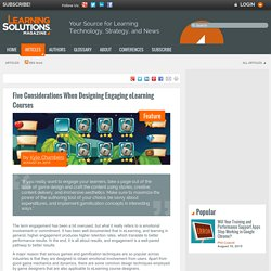 Five Considerations When Designing Engaging eLearning Courses by Kyle Chambers