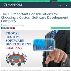 The 10 Important Considerations for Choosing a Custom Software Development Company