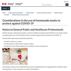 Considerations in the use of homemade masks to protect against COVID-19