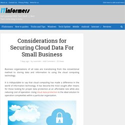 Considerations for Securing Cloud Data For Small Business - ITinformers