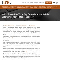 What Should Be Your Key Considerations While Licensing From Patent Pledges?