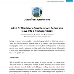 A List Of Mandatory Considerations Before You Move Into a New Apartment