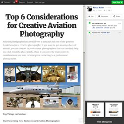 Top 6 Considerations for Creative Aviation Photography