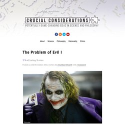 The Problem of Evil I
