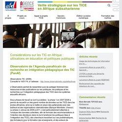 Considérations sur les TIC en Afrique : utilisations en éducation et politiques publiques