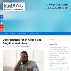Considerations for an Alcohol and Drug-Free Workplace