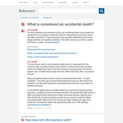 What is considered an accidental death?