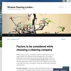 Factors to be considered while choosing a cleaning company