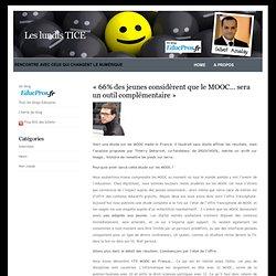 Les lundis TICE » Blog Archive » «66% des jeunes considèrent que le MOOC… sera un outil complémentaire»
