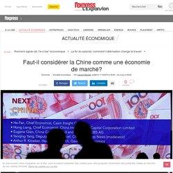 Faut-il considérer la Chine comme une économie de marché?