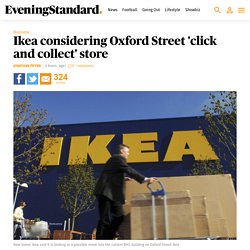 Ikea considering Oxford Street 'click and collect' store