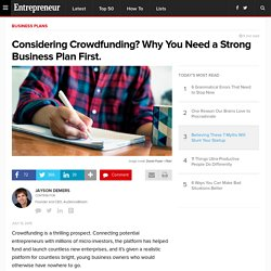 Considering Crowdfunding? Why You Need a Strong Business Plan First.