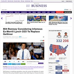 Mitt Romney Considering Infamous Ex-Merrill Lynch CEO To Replace Geithner