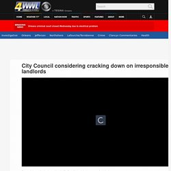 City Council considering cracking down on irresponsible landlords