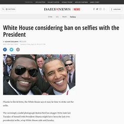 White House considering ban on selfies with the President