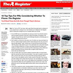 10 Top Tips For PRs Considering Whether To Phone The Register